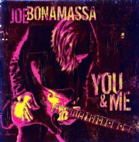 JOE BONAMASSA-YOU & ME (180g Vinyl) [2009]